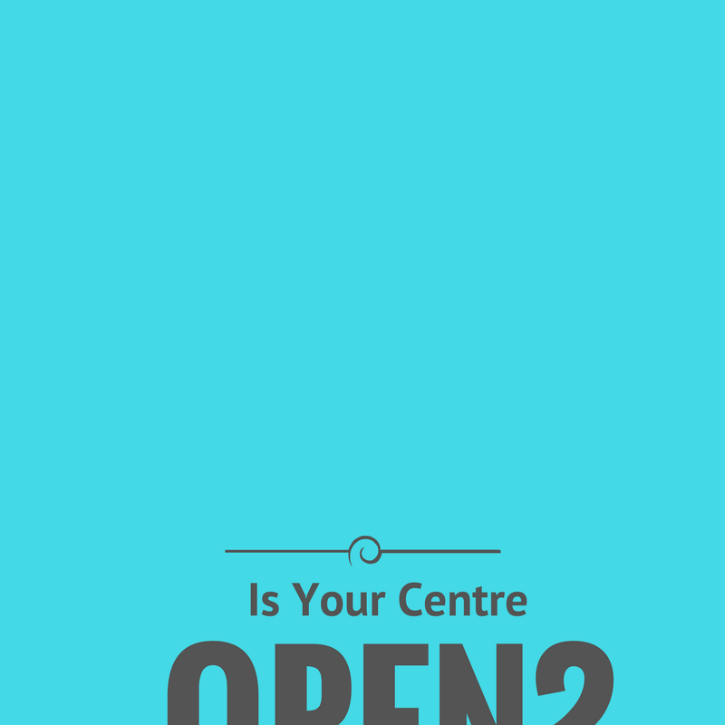Why doesn't your centre look open?