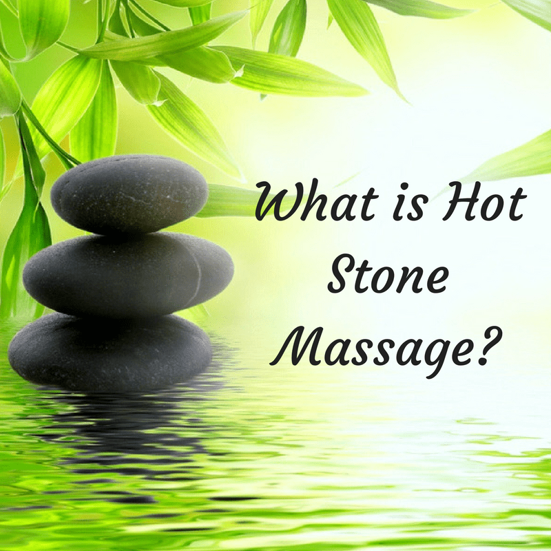 What is a Hot Stone Massage?