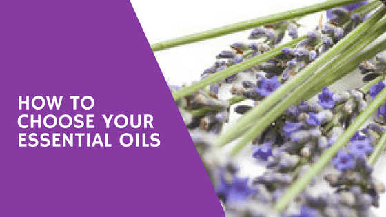 how to choose your essential oils
