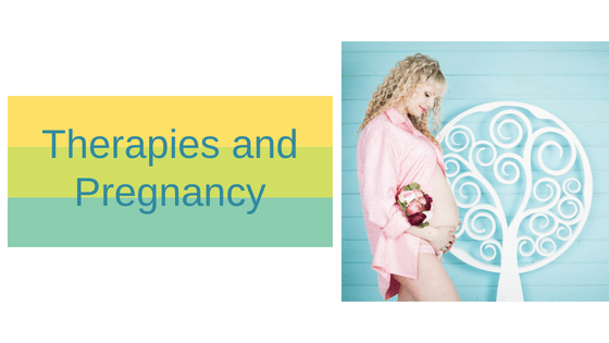 Therapies and Pregnancy