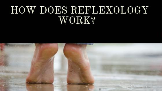how reflexology works