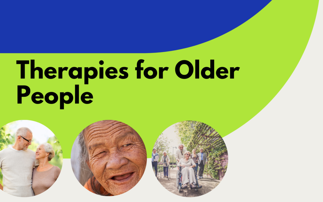 Therapies for Older People